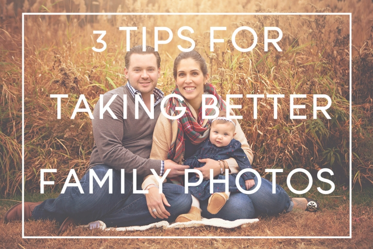 3 tips for better family photos